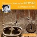 Alexandre Dumas et Mathurin Voltz - Le Masque de Fer.