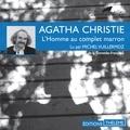 Agatha Christie et Michel Vuillermoz - L'homme au complet marron.