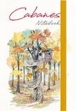 Daniel Dufour - Notebook Cabanes.