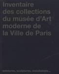 Suzanne Pagé - Inventaire des collections du musée d'Art moderne de la Ville de Paris - Peintures, sculptures, installations.