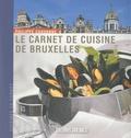 Philippe Chavanne - Le carnet de cuisine de Bruxelles.