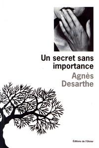 Agnès Desarthe - Un secret sans importance.
