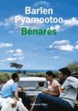 Barlen Pyamootoo - Bénarès.