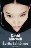 David Mitchell - Ecrits fantômes.