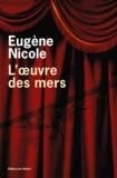 Eugène Nicole - L'oeuvre des mers.