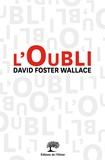 David Foster Wallace - L'oubli.