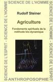 Rudolf Steiner - Agriculture - Fondements spirituels de la méthode bio-dynamique.