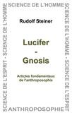 Rudolf Steiner - Lucifer - Gnosis.