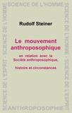 Rudolf Steiner - Le mouvement anthroposophique.