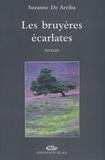 Suzanne de Arriba - Les bruyères écarlates.