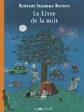livre de la nuit (Le) | Berner, Rotraut Susanne (1948-....). Auteur