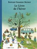 Rotraut Susanne Berner - Le livre de l'hiver.