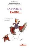 La marche rapide... : Et mincir devient un plaisir / Martine Balandraux Olivet   Balandraux Olivet, Martine (1963-....). Auteur