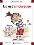 Lili est amoureuse / Dominique de Saint-Mars   Saint-Mars, Dominique de (1949-....). Auteur