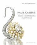 Juliet Weir-de La Rochefoucauld - Haute joaillerie - Bijoux exceptionnels du XXIe siècle.