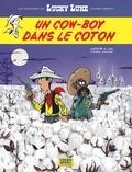 Jul et  Achdé - Les Aventures de Lucky Luke d'après Morris Tome 9 : Un cowboy dans le coton.