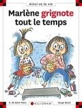 Marlène grignote tout le temps / Dominique de Saint Mars   Saint Mars, Dominique de