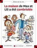 maison de Max et Lili a été cambriolée (La) | Saint-Mars, Dominique de. Auteur