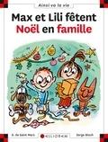 Max et Lili fêtent Noël en famille. | Saint-Mars, Dominique de (1949-....). Auteur