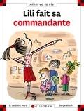 Lili fait sa commandante   Saint-Mars, Dominique de. Auteur