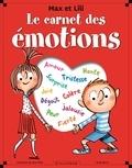 Dominique de Saint Mars et Serge Bloch - Le carnet des émotions Max et Lili.