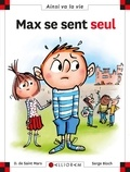 Max se sent seul | Saint-Mars, Dominique de (1949-....)