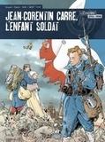 Pascal Bresson et Stéphane Duval - Jean-Corentin Carré, l'enfant-soldat Intégrale : .