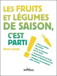 René Longet - Fruits et légumes de saison, c'est parti !.