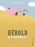 Hérold & Pissenlit / Matthieu Maudet   Maudet, Matthieu. Auteur
