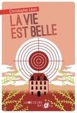 La vie est belle / Christophe Léon | Léon, Christophe (1959-....)
