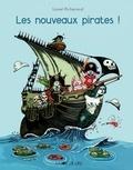 Lionel Richerand - Les nouveaux pirates !.