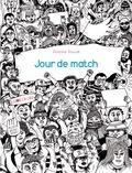 Antoine Trouvé - Jour de match.