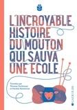 Thomas Gerbeaux et Pauline Kerleroux - L'incroyable histoire du mouton qui sauva une école.