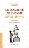 Yvon Dallaire - La sexualité de l'homme après 50 ans.