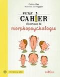 Patrice Ras - Petit cahier d'exercices de morphopsychologie.