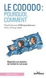 Claude-Suzanne Didierjean-Jouveau - Le cododo : pourquoi, comment - Répondre aux besoins de l'enfant la nuit aussi.