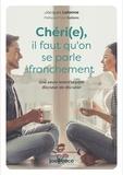 Jacques Lalanne - Chéri(e), il faut qu'on se parle franchement - Une seule lettre séparer disputer et discuter.