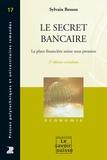 Sylvain Besson - Le secret bancaire - La place financière suisse sous pression.