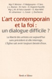 Conférence évêques de France - L'art contemporain et la foi : un dialogue difficile ?.
