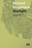 Starlight | Wagamese, Richard