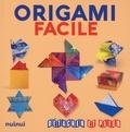 Rita Foelker et Mila Bertinetti Montevecchi - Origami facile.