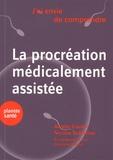 Aurélie Coulon et Nicolas Vulliemoz - La procréation médicalement assistée.