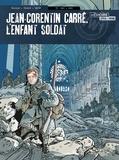 Pascal Bresson - Jean-Corentin Carré, l'enfant soldat T3 - 1917-1918.