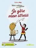Patrice Ras - Je gère mon stress.