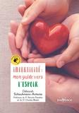 Deborah Schouhmann-antonio - Infertilité - Mon guide vers l'espoir.