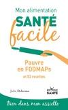 Julie Delorme - Pauvre en FODMAPs et 53 recettes.