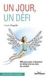 Cindy Chapelle - Un jour, un défi - 365 jours pour s'épanouir en dehors de sa zone de confort.