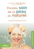 Alessandra Moro Buronzo - Prendre soin de sa peau au naturel - Une peau de pêche pour la vie.