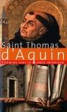 Thomas d'Aquin - Chemins vers le silence intérieur avec saint Thomas d'Aquin.