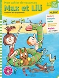 Dominique de Saint Mars et Serge Bloch - Mon cahier de vacances Max et Lili du CP au CE1.